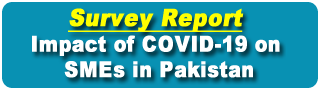 Survey Report: COVID-19 impact on SMEs in Pakistan